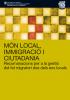 Món local, immigració i ciutadania. Recomanacions per a la gestió del fet migratori des dels ens local