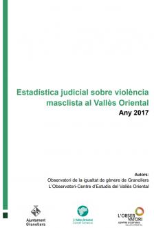 Estadística judicial sobre violència masclista al Vallès Oriental 2017