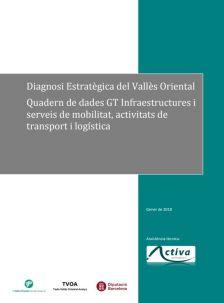Quadern de dades Vallès Oriental Infraestructures, mobilitat i logística